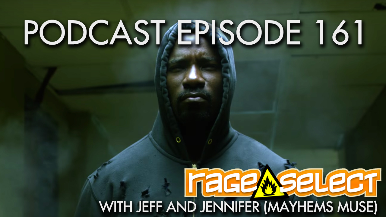 Rage Select Podcast Episode 161 - Jennifer and Jeff Answer Your Questions!