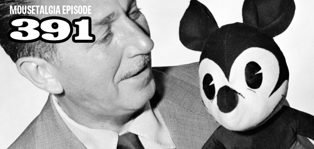 Mousetalgia Episode 391: Studying Disney history; every Disney park in 80 hours