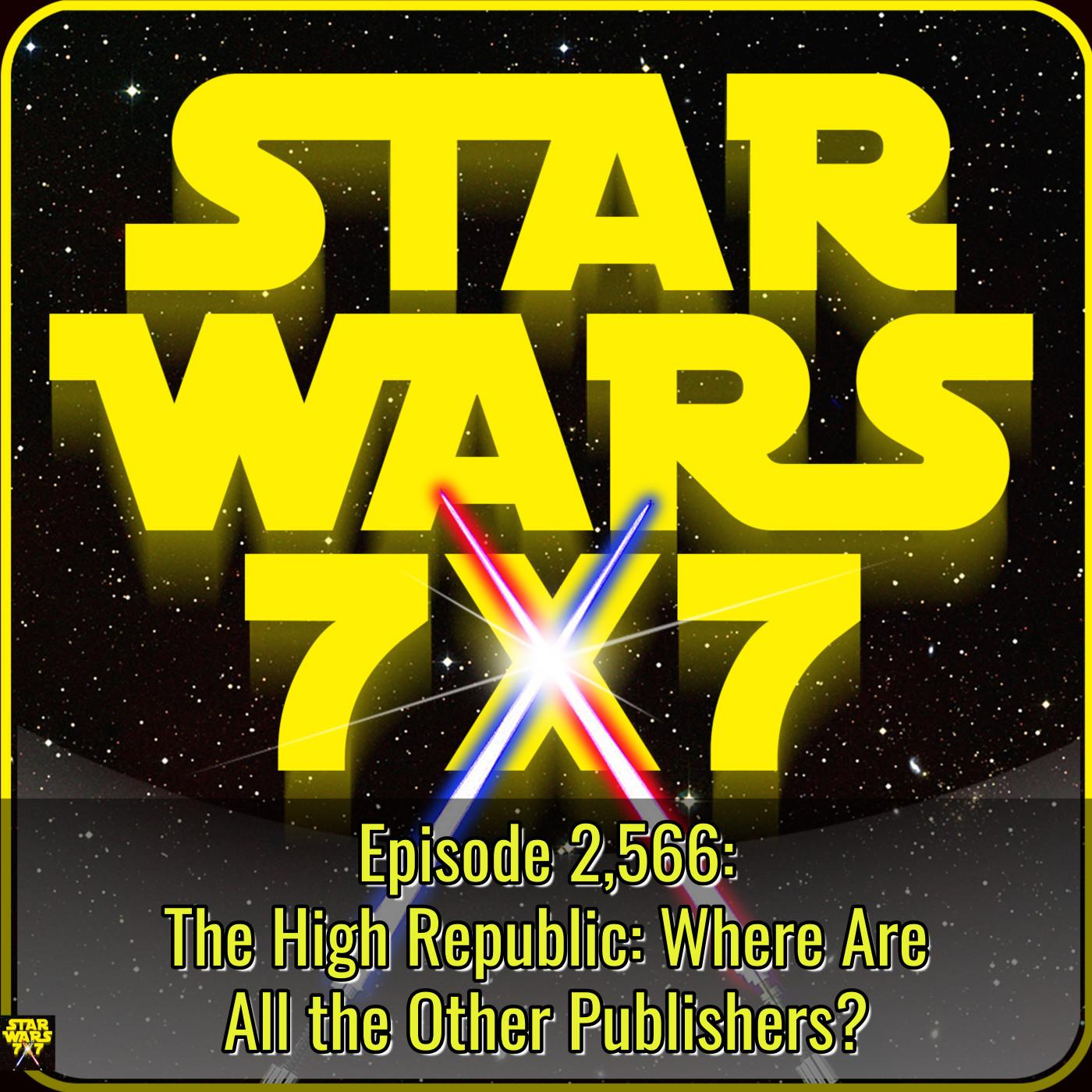 2,566. The High Republic: Where Are All the Other Publishers?