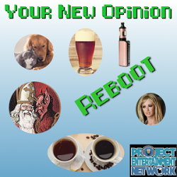 Your New Opinion: Your New Opinion - Ep. 143: Reboot