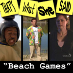 "Episode # 23 -- ""Beach Games"" (5/10/07)"