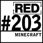 Artwork for RED 203: The Business Of Minecraft - What You Can Learn From A Video Game