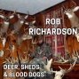 Artwork for 198 ROB RICHARDSON - Shed Hunting, Homesteading, and Blood Dogs
