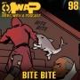 Artwork for MwaP Episode 98: Bite Bite