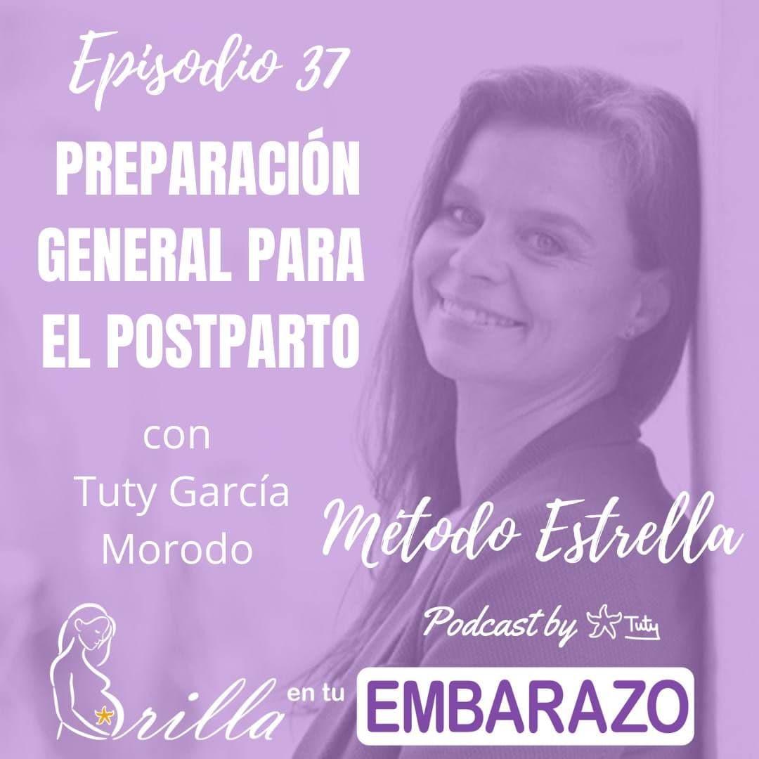 Ep. 37 - Preparación general para el postparto