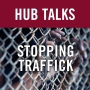 Artwork for Stopping Traffick:  Actions Before the U.S. International Trade Commission to Stop Unfair and Unethically-Sourced Competition