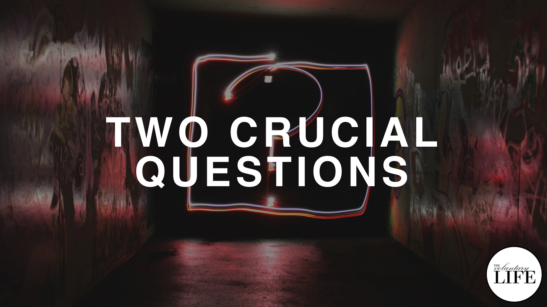 169 Two Crucial Questions