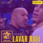 Artwork for 031: LaVar Ball On Lonzo, The Lakers, And The NBA Draft