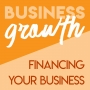 Artwork for Financing Your Business - Episode 92