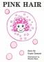 Artwork for Storytime: Pink Hair by Gypsy Damaris Boston