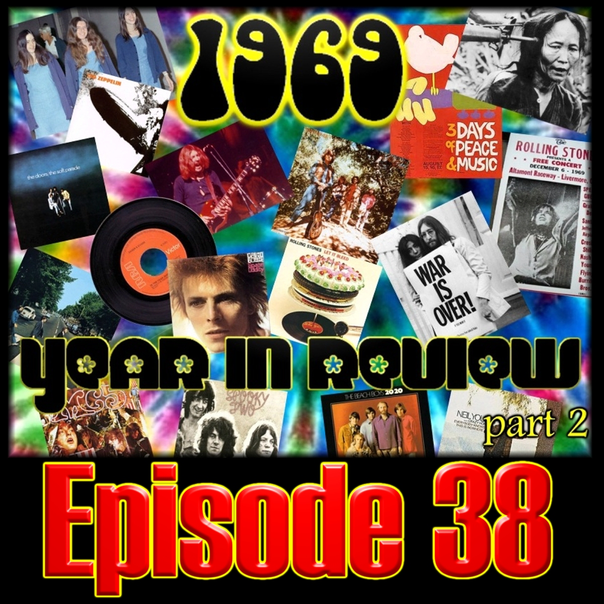 Episode 38 - 1969 Year in Review Part 2