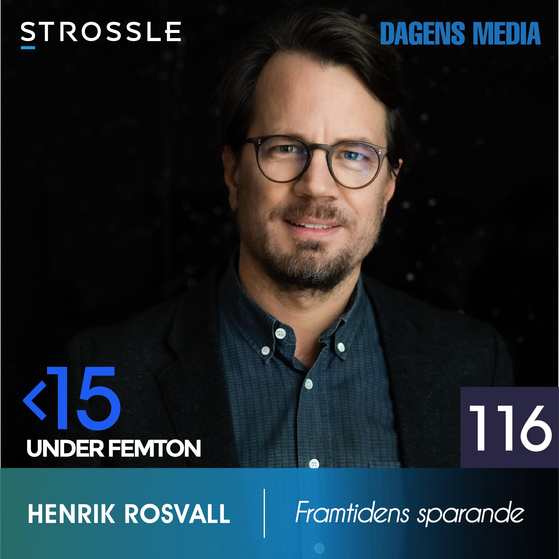 #116 Framtidens sparande - Henrik Rosvall