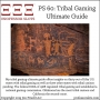 Artwork for PS 60: Tribal Gaming Ultimate Guide