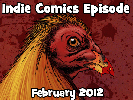 Cammy's Comic Corner - Indie Comics Episode - February 2012
