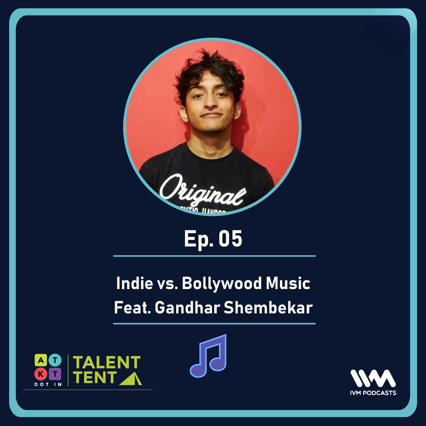 Ep. 05: Indie vs. Bollywood Music Feat.Gandhar Shembekar