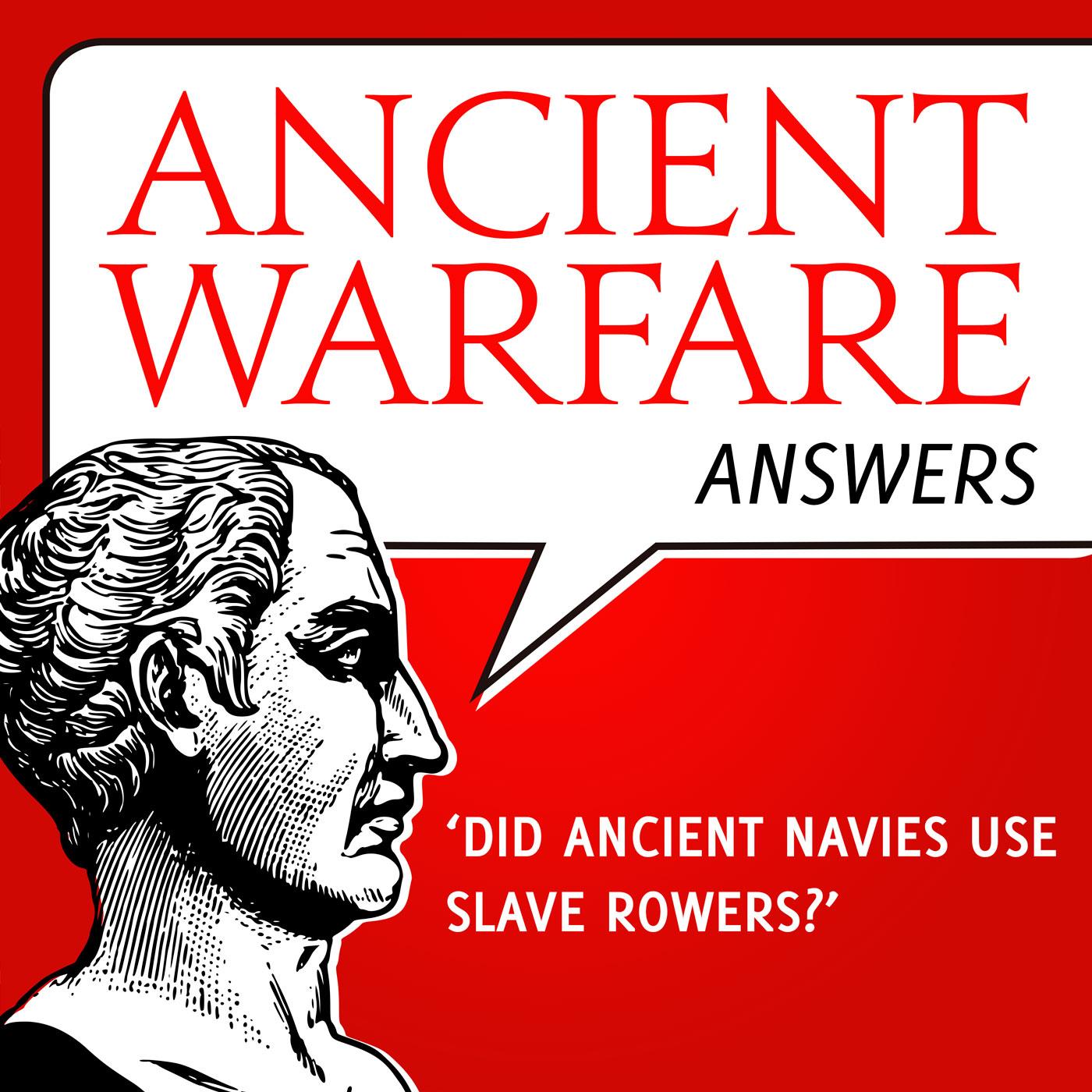 AWA - Did ancient navies use slave rowers?