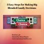 Artwork for 148: 3 Easy Steps for Making Big Blended Family Decisions