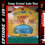 Artwork for 109 - Camp Crystal Lake Tour With Ari Lehman And Adrienne King