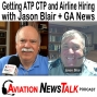 Artwork for 181 Getting ATP CTP and Airline Hiring has Started with Jason Blair + GA News