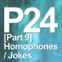 Artwork for P24 [Part 9] Homophones / Jokes (Vocab Builder, Spelling, Pronunciation)
