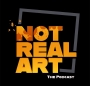 Artwork for NOT REAL ART Fights Morbid Obesity + More Good News!
