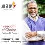 Artwork for 'FREEDOM OF CHOICE' - A sermon by Carlton D. Pearson (Contemporary Service)