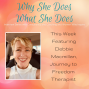 Artwork for Why She Does What She Does with Deb Macmillan
