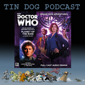 TDP 534: Planet of the Rani -  Big Finish Main Range