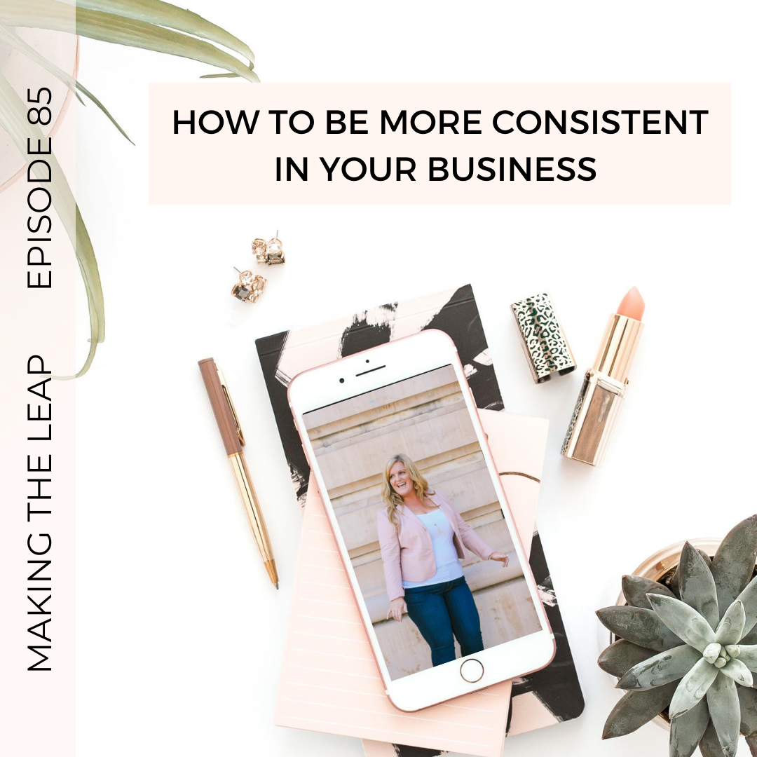 How to Be More Consistent In Your Business
