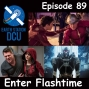 Artwork for The Earth Station DCU Episode 89 – Enter Flashtime