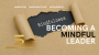 Artwork for Becoming A Mindful Leader