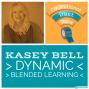 Artwork for Kasey Bell - Dynamic Blended Learning from Shake Up Learning