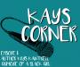 Artwork for Kay's Corner Episode 1: Author Krys Kantrell