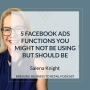 Artwork for 5 Facebook Ads Functions You Might Not Be Using But Should Be