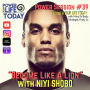 "Artwork for Power Session #39: ""Become Like a Lion""with Niyi Sobo"