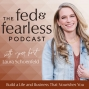 Artwork for What Is The Fed and Fearless Podcast?
