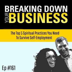 "The Top 5 Spiritual Practices You Need To Survive Self-Employment w/ Matt ""Handshakin"" Holmes"