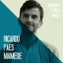 """Artwork for #52 Ricardo Paes Mamede - """"Pensar políticas económicas não é apenas uma questão técnica - depende dos nossos valores"""""""