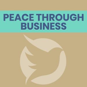 Peace Through Business