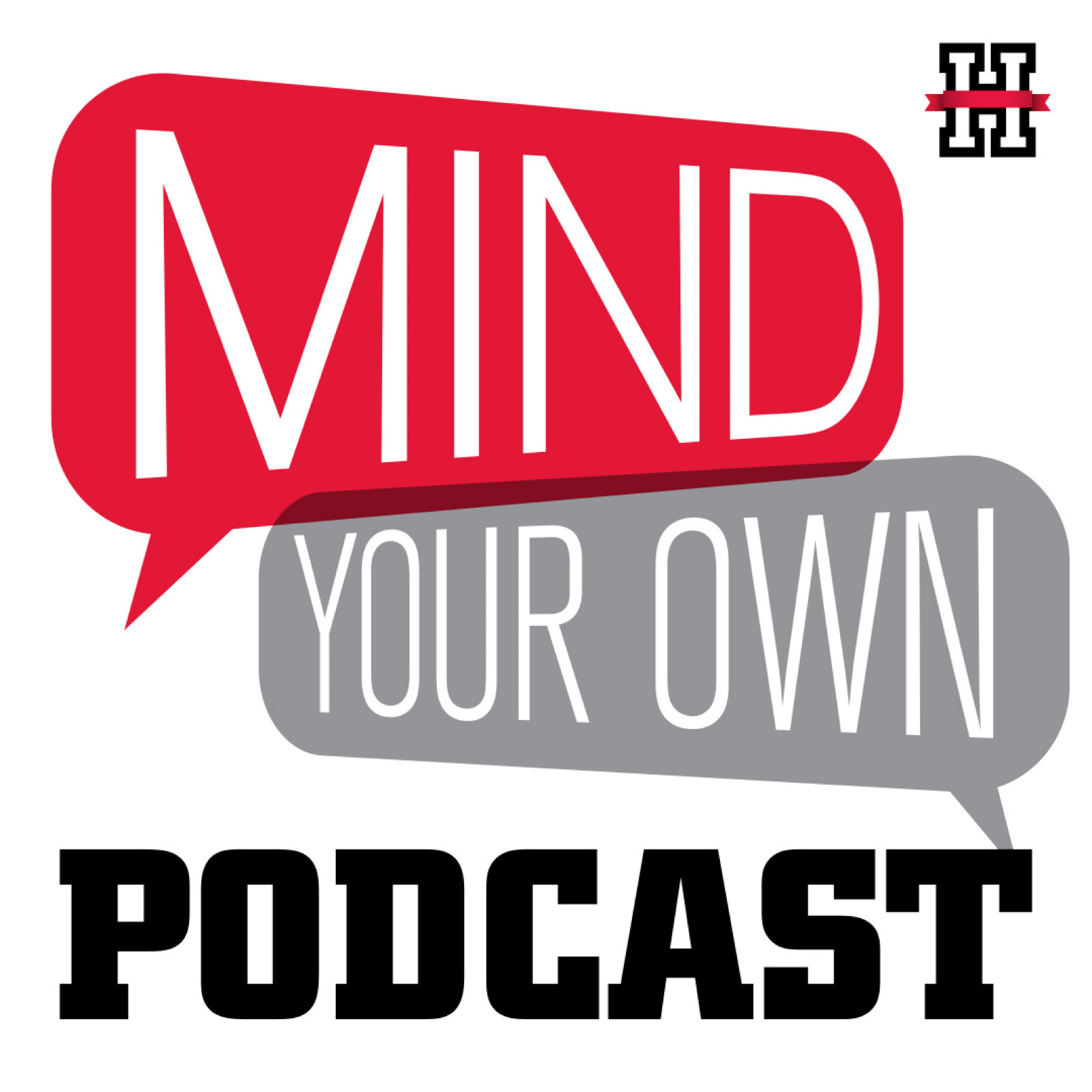 Mind Your Own Podcast show art