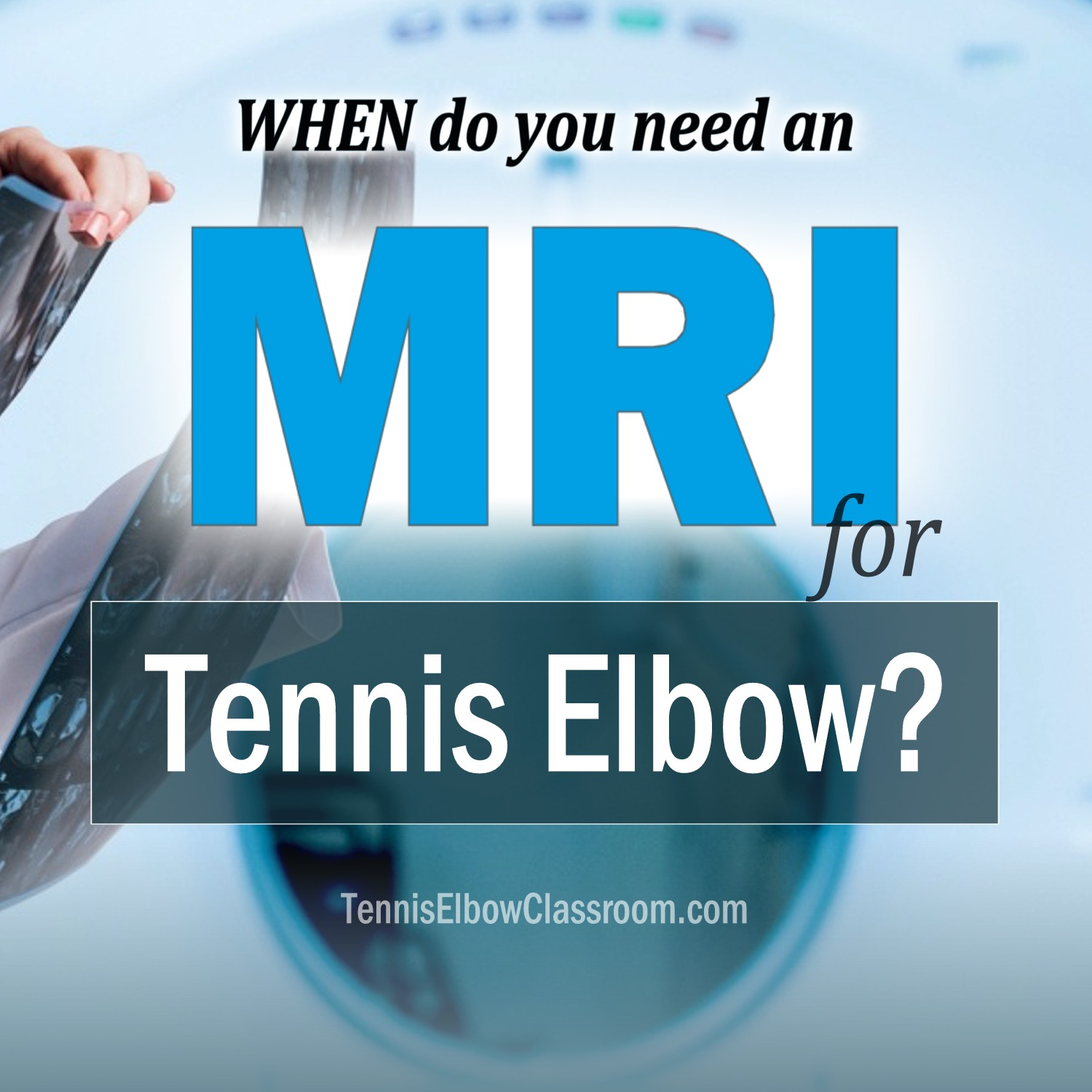 MRI for Golfer's and Tennis Elbow Podcast Cover