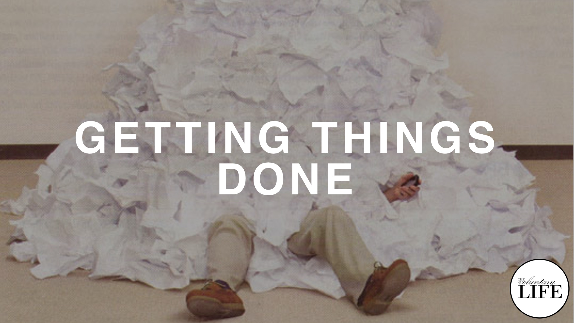 48 Entrepreneurship Part 6: Getting Things Done
