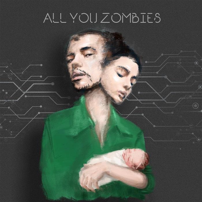ALL YOU ZOMBIES  |  همه شما زامبی ها