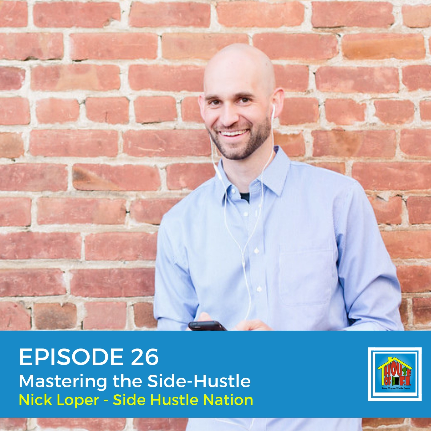Artwork for Episode 26 Mastering the Side-Hustle, From Side Hustle to Full-Time Income