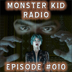 Monster Kid Radio #010 - The Seventh Voyage of Stephen D. Sullivan, Part Two