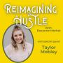 Artwork for Hustle Like A Mother - Reimagining Hustle with Taylor Mobley