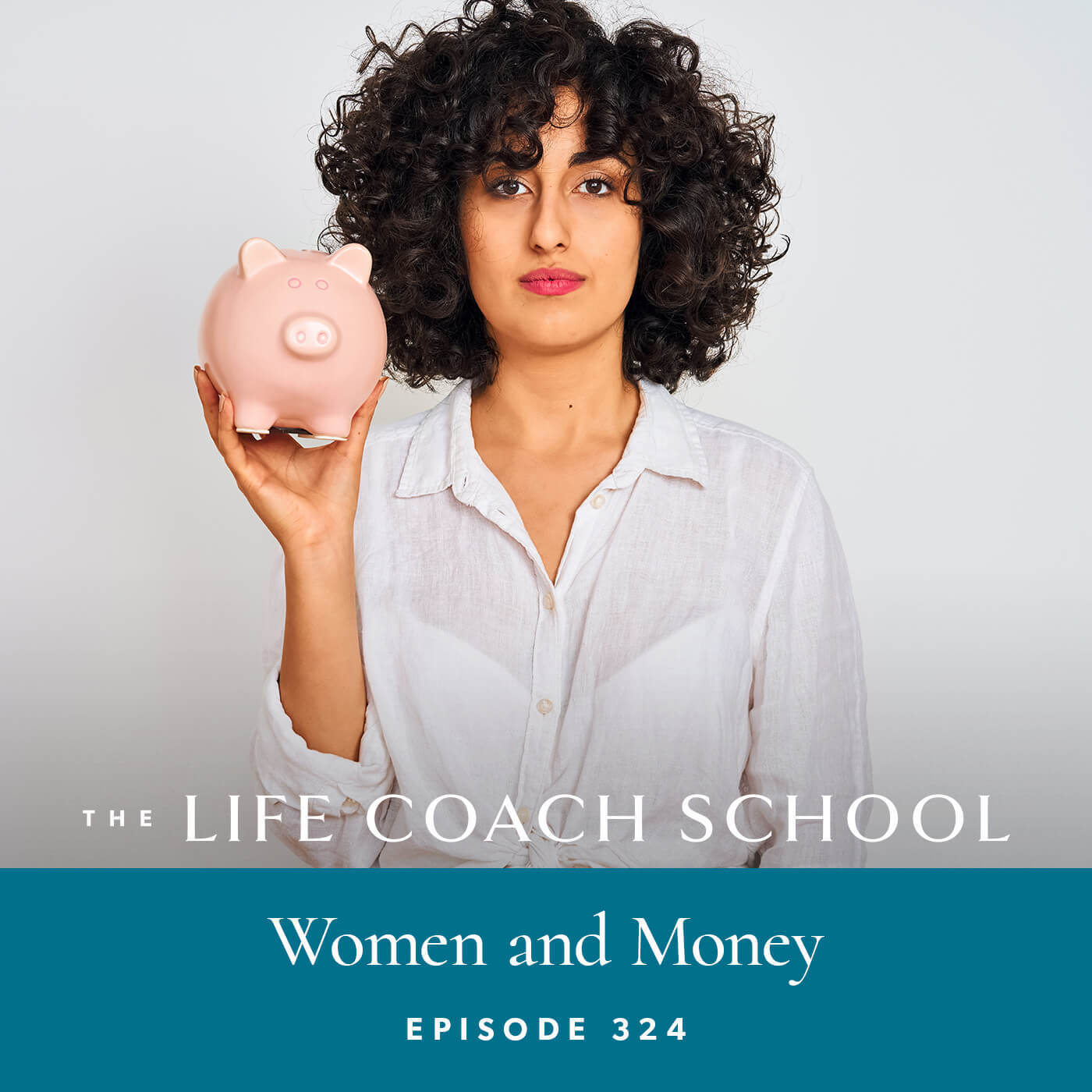 Ep #324: Women and Money