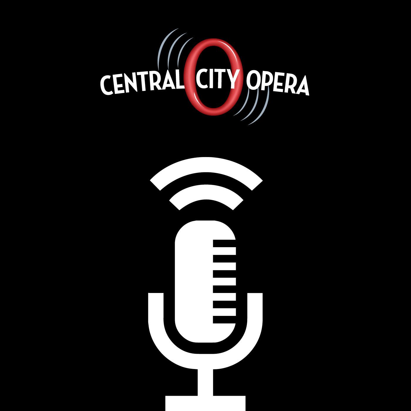 Central City Opera Podcast show art