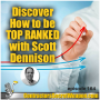 Artwork for Discover How to Be  Top Ranked with Scott Dennison episode 164