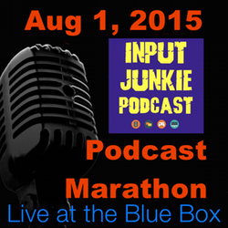 Input Junkie Interview with The Satrun Twins and Celina Barajas 8-1-15 Live at the Blue Box Podcast Marathon